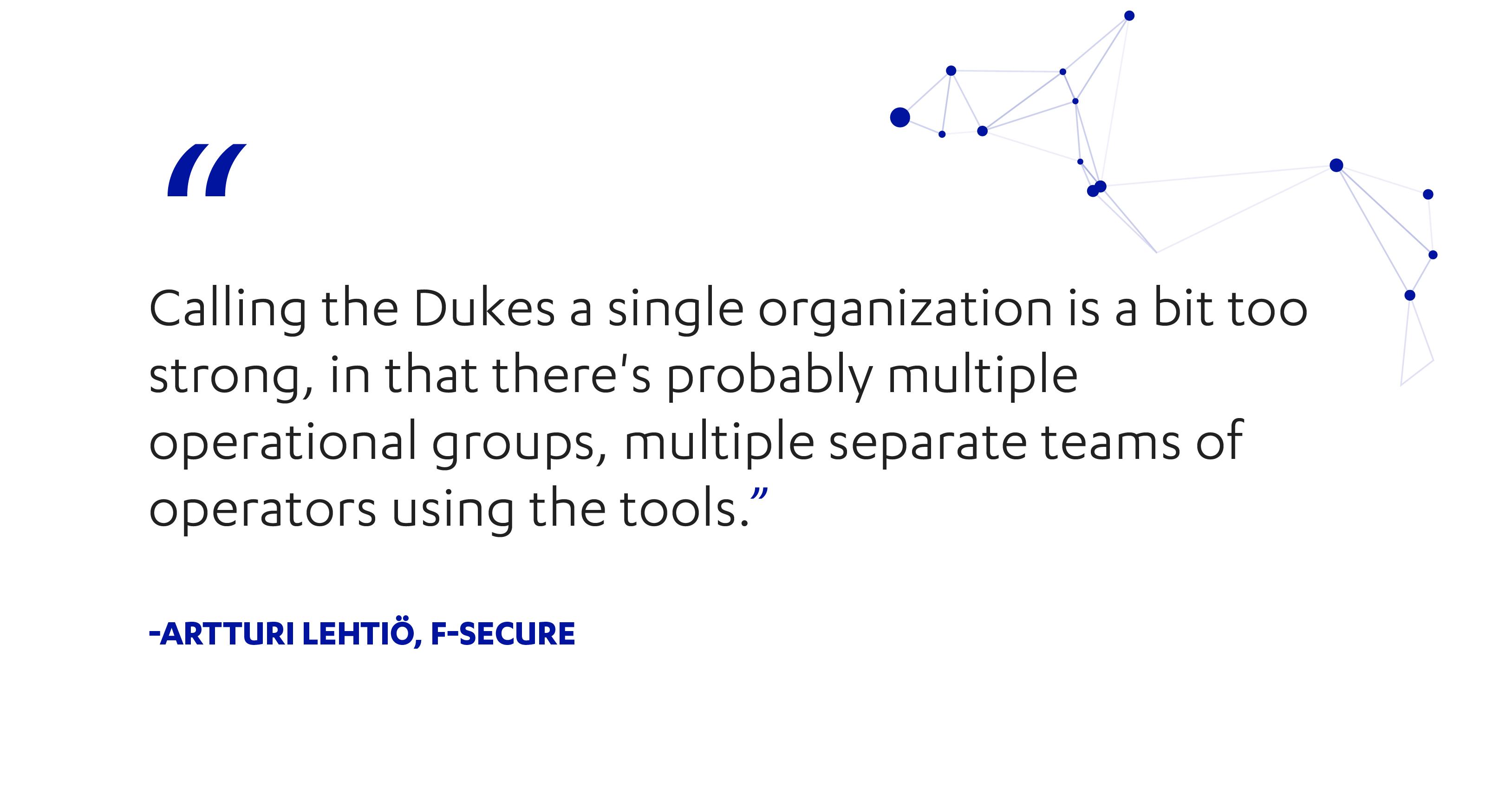 F-Secure's Artturi Lehtio on whether the Dukes are a single organization