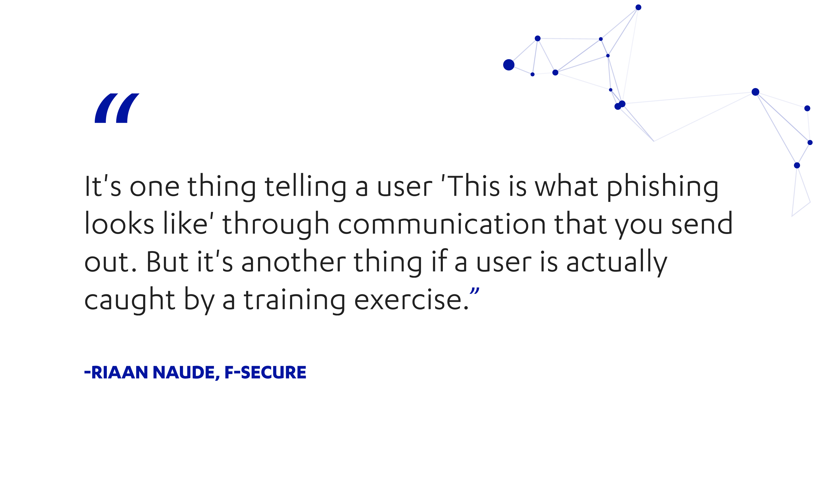 Riaan Naude of F-Secure on phishing simulation exercises