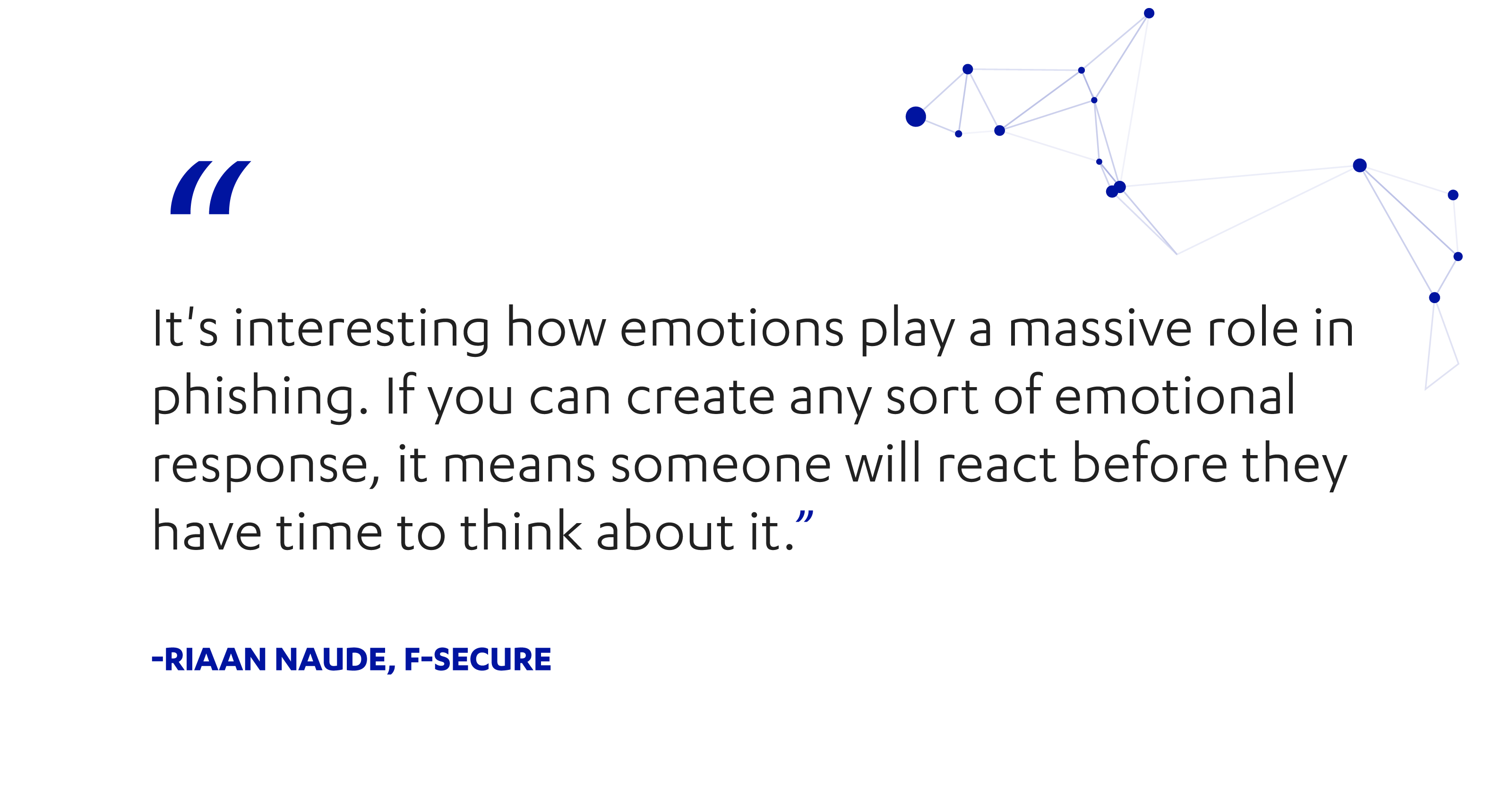 Riaan Naude of F-Secure, on phishing and emotions